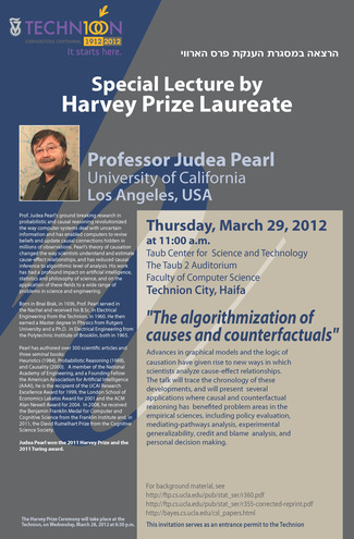 Prof. Judea Pearl - CS Special Guest Lecture (2011 Harvey Prize and Turing Award Laureate)
